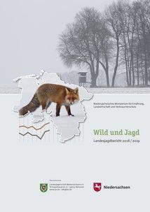 """Der Landesjagdbericht """"Wild und Jagd"""" 2018/2019"""